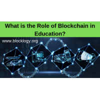What is the Role of Blockchain in Education?