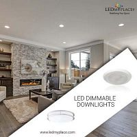 Get Freedom From Dull Lighting By Installing Dimmable LED Downlights At Commercial/Residential Place