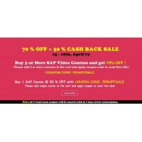 HURRY UP LAST 1 DAY : 70% OFF + 30 % CASH BACK SALE - LEARN ANY 3 SAP COURSES @ 99 $