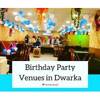 Birthday Party Venues in Dwarka