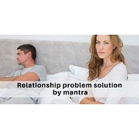 All Type Relationship Problem Solution By Mantra