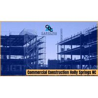 Commercial Construction Holly Springs NC
