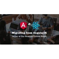 Migrating from AngularJS: A Day at Our ReactJS Control Room