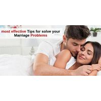 most effective Tips for solve your Marriage Problems