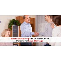 most effective Tips to Convince Your Parents for Love Marriage