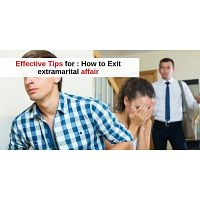 How to Exit extramarital affair - remedies for extra marital affairs