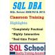 SQL DBA Best Classroom Training @ SQL School