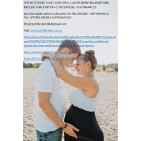 DO LOST LOVE SPELL CASTER CHANTS REALLY WORK @#$I WANT MY LOVER BACK IMMEDIATELY +27785149508