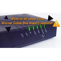 What to do when Time Warner Cable Box doesn't respond?
