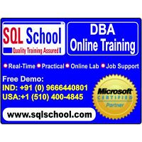 Project Oriented SQL DBA  Excellent Practical Online Training @ SQL School