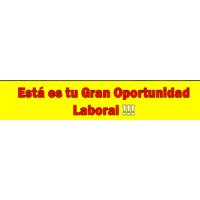 ¡OPORTUNIDAD LABORAL!