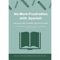No More Frustration with  Spanish