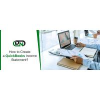 Get help Creating a QuickBooks Income Statement