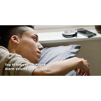 Best Top 10 Ways to Fix iPhone Alarm Volume Low or Loud