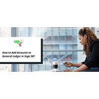 Learn to Add Accounts to General Ledger in Sage 50